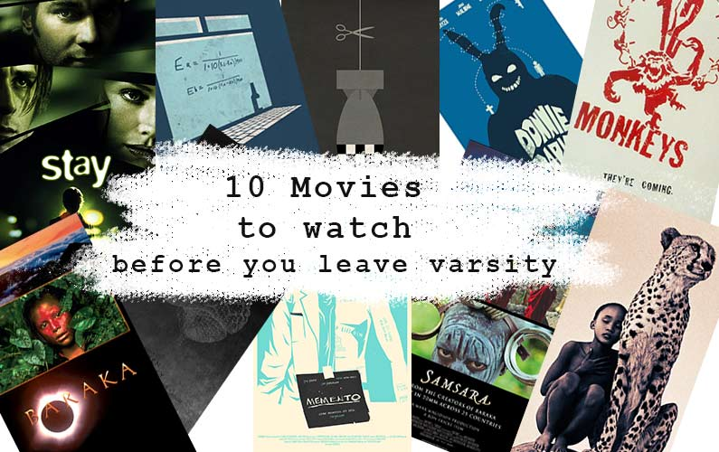 10 Movies to watch before you leave varsity