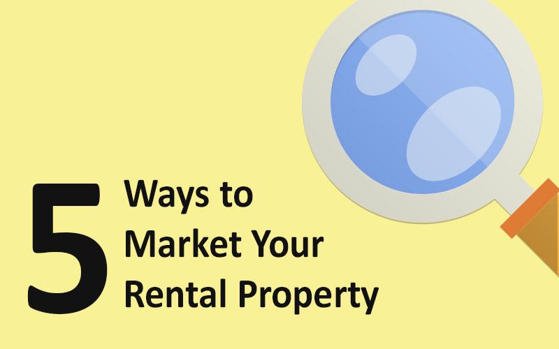 5 Ways to Rental Property Marketing