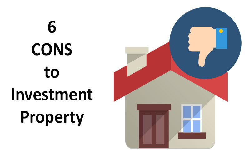6 Cons of Investment Properties