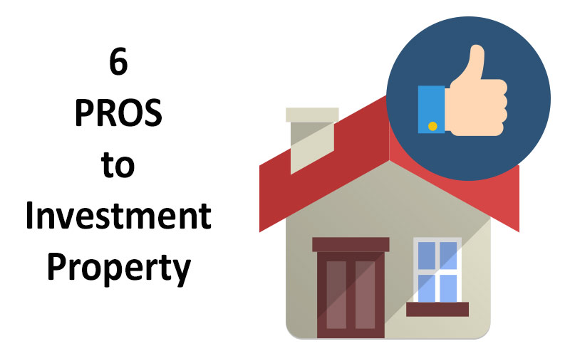 6 Pros of Investment Properties