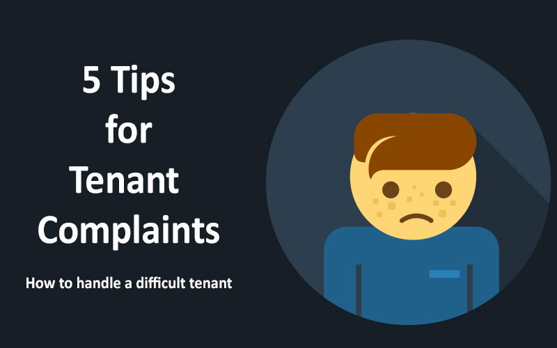 5 Tips for Tenant Complaints