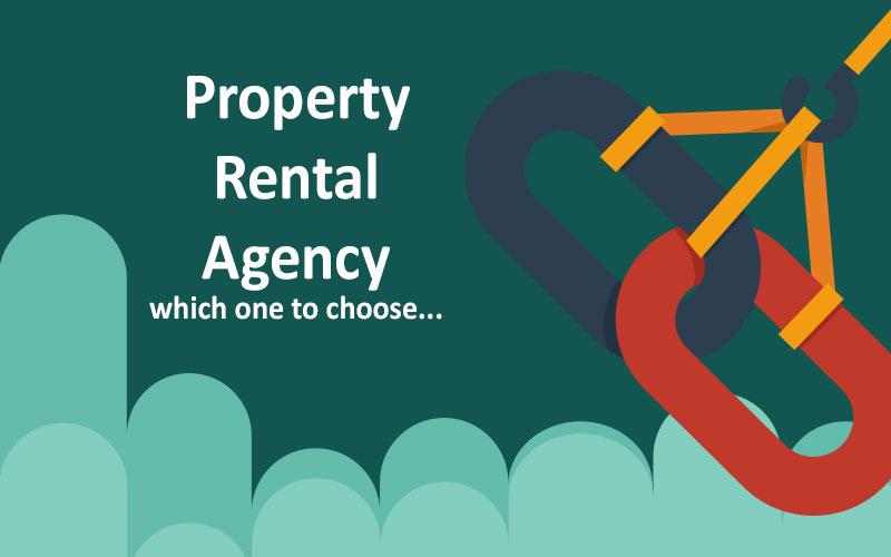 Choosing a Property Rental Agency