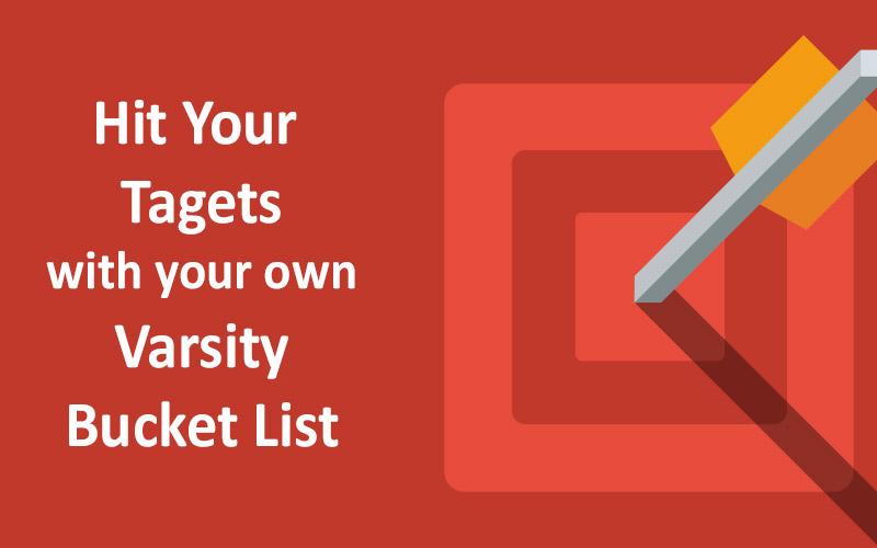 Your Varsity Bucket List