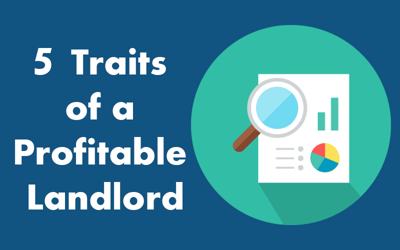 5 Traits of a Profitable Landlord
