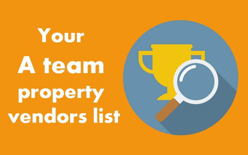 Your A team property vendors list