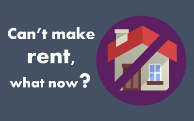 I can't make rent, what now?