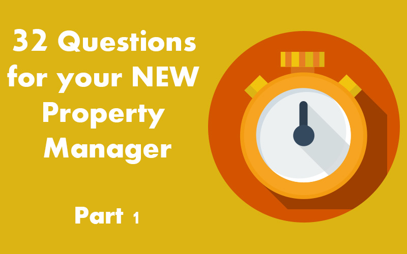 32 Questions for your new property manager.
