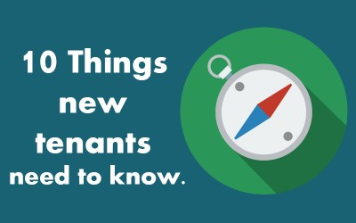 10 Things new tenants need to know.