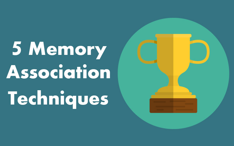 5 Memory Association Techniques for students